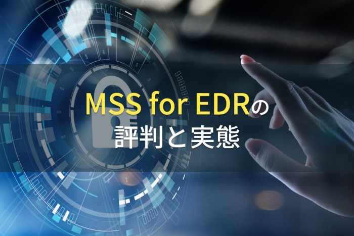 MSS for EDR
